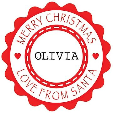 Merry Christmas from Santa - Olivia x 2 (Personalised) by Bessibury
