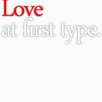 Love at first type - dark shirt by ovidiupuscas