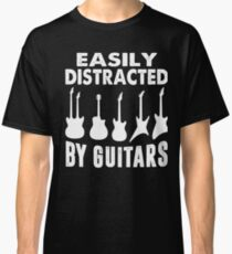 EASILY DISTRACTED BY GUITARS  T-SHIRT Classic T-Shirt