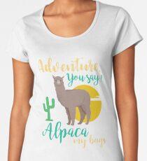 Adventure You Say? Alpaca My Bags Funny Travel Women's Premium T-Shirt
