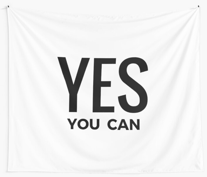 YES YOU CAN by IdeasForArtists