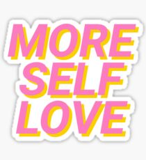 more self love Sticker