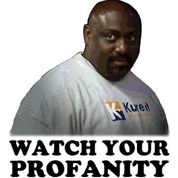 Watch your profanity by MGakowski