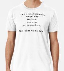 Life is a turbulent journey. Men's Premium T-Shirt
