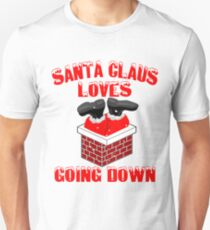 Cute Funny Santa Claus Loves Going Down Christmas T-Shirt T-Shirt