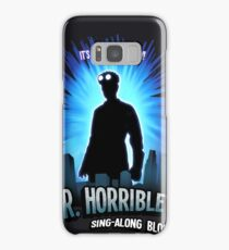 Dr. Horribles sing-along blog  Samsung Galaxy Case/Skin