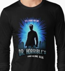Dr. Horribles sing-along blog  Long Sleeve T-Shirt