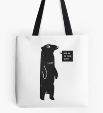 Rub Me On Your Butt Tote Bag
