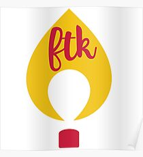 FTK Flame Poster