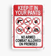 Yackley's Keep It In Your Pants Sign - Demon of the Underground Metal Print