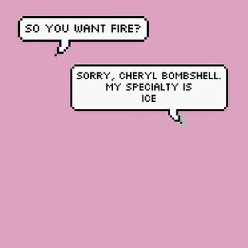 """riverdale """"sorry cheryl bombshell my scpecialty is ice"""" by Ethanj2"""