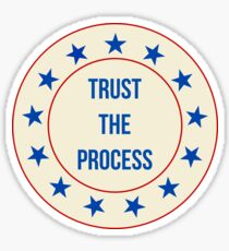 Trust The Process Design Sticker