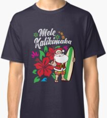 'Mele Kalikimaka' Cute Christmas Hawaiian  Classic T-Shirt