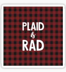 Plaid is Rad Sticker