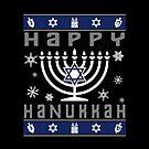 Happy Hanukkah Ugly Christmas by EthosWear