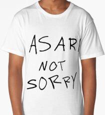 Asari Not Sorry Long T-Shirt