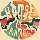 House of Strangers Implosion by DankAnk
