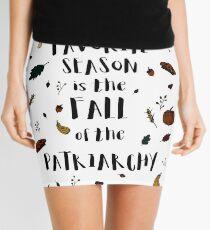 My Favorite Season is the Fall of the Patriarchy Feminist Tshirt Mini Skirt
