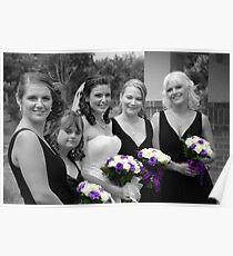 Bridesmaids Selective in Colour Poster