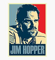 Jim Hopper for President Photographic Print