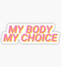 Pegatina Mi cuerpo, mi elección