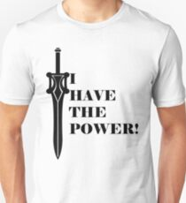 I have the Power Declaration. T-Shirt