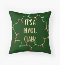 It's a beaut, Clark - National Lampoon's Christmas Vacation - Griswold Family Movie Lights Throw Pillow
