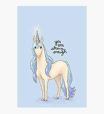 """Lámina fotográfica """"Eres lo suficientemente fuerte"""" Unicornio"""