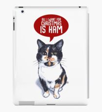 All I want for Christmas is HAM iPad Case/Skin