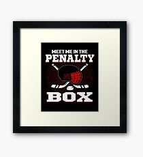 Meet Me In The Penalty Box Framed Print
