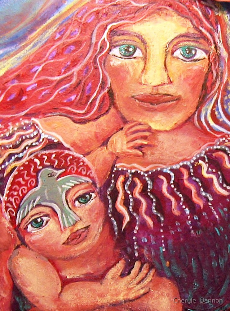 Mother and child- by Cheryle  Bannon