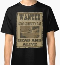 Dead and Alive Classic T-Shirt
