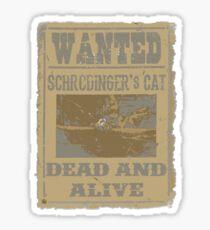 Dead and Alive Sticker