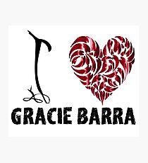 Gracie Barra T Shirt Design I Love Gracie Barra Photographic Print