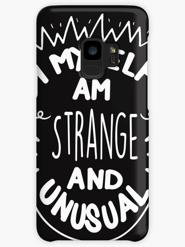 I Myself Am Strange And Unusual Quote T Shirt Cases Skins For