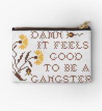 Feels Good To Be A Gangster Cross Stitch Studio Pouch