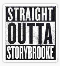 STRAIGHT OUTTA STORYBROOKE Sticker