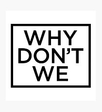 Why Dont We Merchandise Photographic Print
