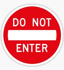 Do Not Enter Sign Sticker