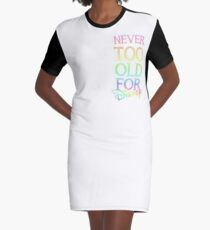 Never too old! Graphic T-Shirt Dress