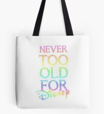 Never too old! Tote Bag