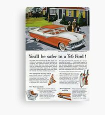 You'll Be Safer in a '56 Ford  Canvas Print