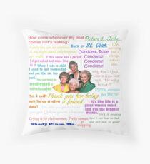 Golden Girls Quotes Throw Pillow