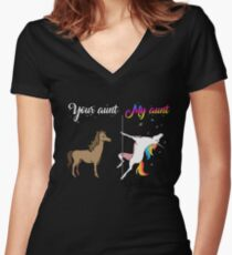 Your aunt my aunt unicorn, funny unicorn, pole unicorn Women's Fitted V-Neck T-Shirt