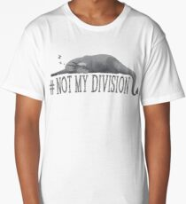 Dragon Greg - Not My Division Fluffy Long T-Shirt