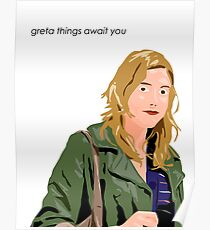 Greta Things Await You Poster