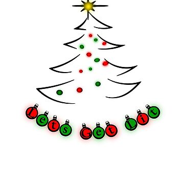 Let's Get Lit: Christmas Tree Bulb Design by BudinInnovation
