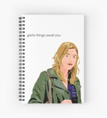 Greta Things Await You Spiral Notebook