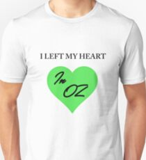 Left My Heart In Oz Unisex T-Shirt
