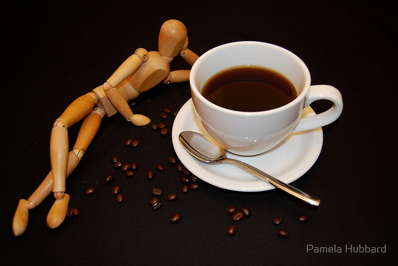 Quot Relaxing Cup Of Coffee Quot By Pamela Hubbard Redbubble